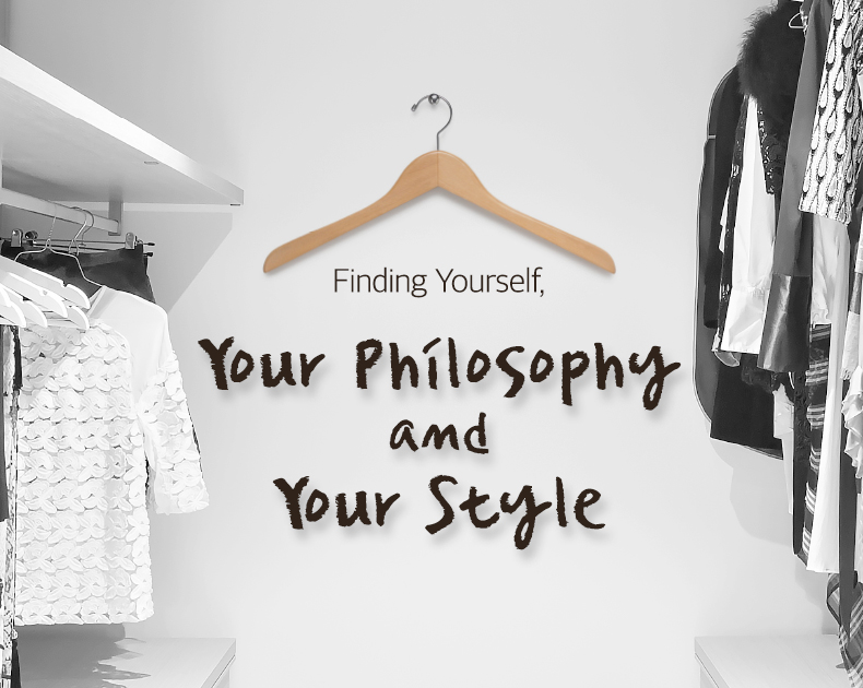Your Philosophy and your style