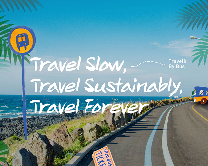 Travel Slow, Travel Sustainably, Travel Forever